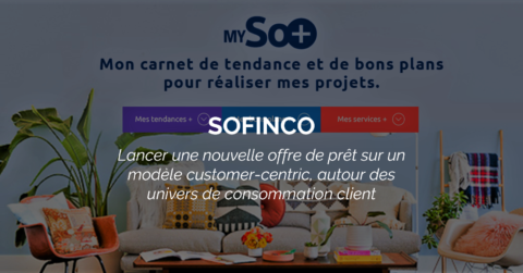 Success Story : SOFINCO lance une nouvelle offre digitale