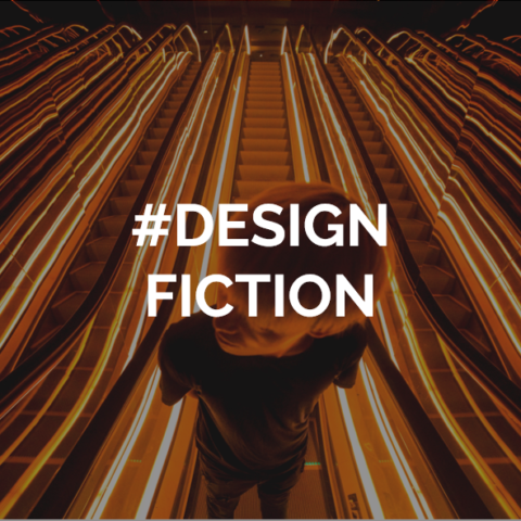 Design Fiction, l'imaginaire au service de l'innovation