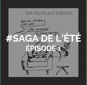 Saga de l'été - Episode 1 - Locaux