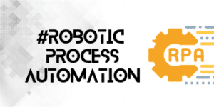 Robotic Process Automation - Exemples de RPA